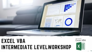 Excel VBA Intermediate Level Workshop (Online Training)