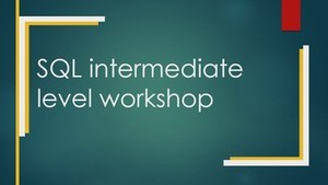 SQL Workshop Intermediate level (Online Training)