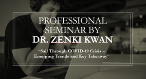 "Professional seminar on ""Sail Through COVID-19 Crisis – Emerging Trends and Key Takeaway"""