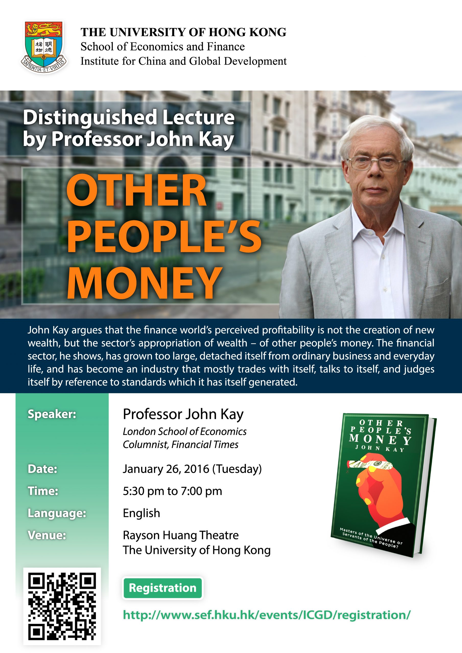 "Distinguished Lecture by Professor John Kay – ""Other People's Money"""