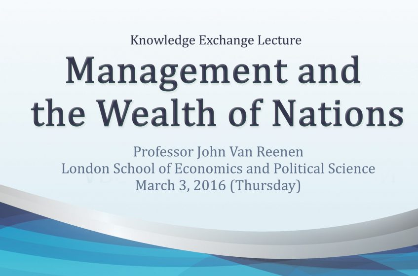 KE Lecture by Professor John Van Reenen – Management and the Wealth of Nations